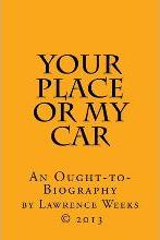 Your Place or My Car