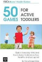 50 Games for Active Toddlers