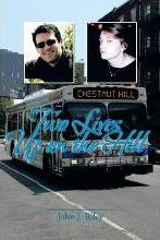 Two Lives Up on the Hill