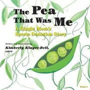 The Pea That Was Me (Volume 4)