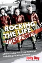 Rocking the Life Unexpected