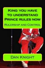 King You Have to Understand Prince Rules Now