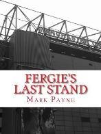Fergie's Last Stand