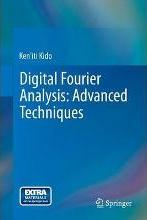 Digital Fourier Analysis - Advanced Techniques