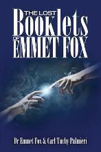 The Lost Booklets of Emmett Fox