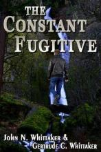 The Constant Fugitive