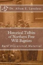Historical Tidbits of Northern Free Will Baptists