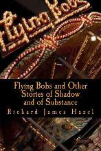 Flying Bobs and Other Stories of Shadow and of Substance