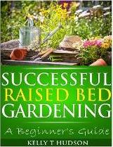 Successful Raised Bed Gardening