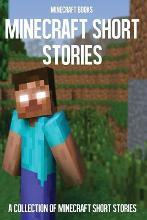 Minecraft Short Stories