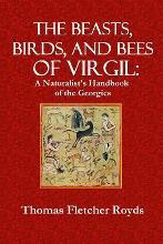 The Beast, Birds, and Bees of Virgil