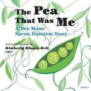 The Pea That Was Me (Volume 5)