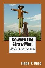 Beware the Straw Man