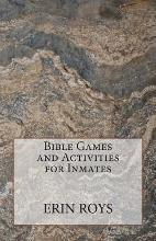 Bible Games and Activities for Inmates