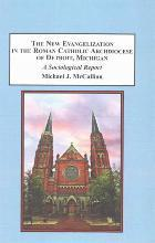 The New Evangelization in the Roman Catholic Archdiocese of Detroit, Michigan