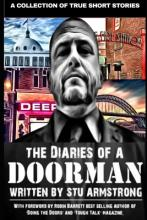 The Diaries of a Doorman - A Collection of True Short Stories