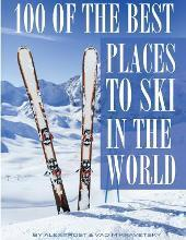 100 of the Best Places to Ski in the World