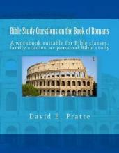 Bible Study Questions on the Book of Romans