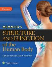 Memmler's Structure and Function of the Human Body, HC