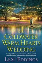 A Coldwater Warm Hearts Wedding, A