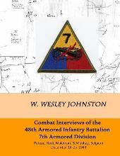 Combat Interviews of the 48th Armored Infantry Battalion, 7th Armored Division