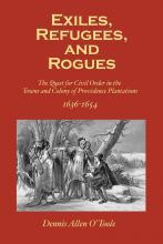 Exiles, Refugees and Rogues