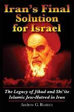 Iran's Final Solution for Israel