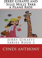 Jerry Giraffe and Silly Milly Take a Plane Ride