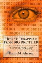 How to Disappear from Big Brother