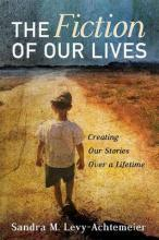 The Fiction of Our Lives