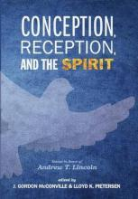 Conception, Reception, and the Spirit