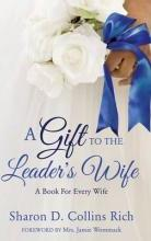 A Gift to the Leader's Wife