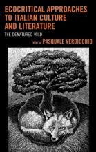 Ecocritical Approaches to Italian Culture and Literature