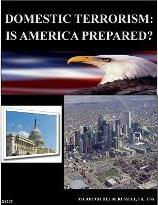 Domestic Terrorism - Is America Prepared