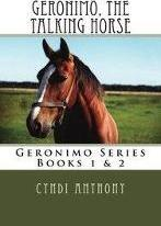 Geronimo, the Talking Horse