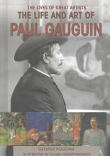 The Life and Art of Paul Gauguin