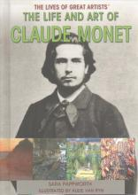 The Life and Art of Claude Monet