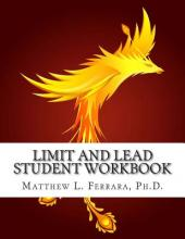 Limit and Lead Student Workbook