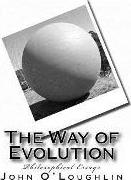 The Way of Evolution