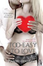 Too Easy to Love