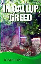 In Gallup, Greed