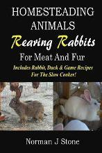 Homesteading Animals - Rearing Rabbits for Meat and Fur