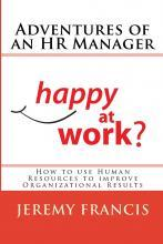 Adventures of an HR Manager