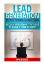 Lead Generation for Professional Service Firms