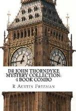 Dr John Thorndyke Mystery Collection