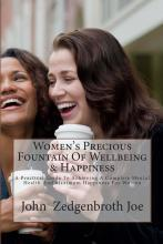Women's Precious Fountain of Wellbeing & Happiness