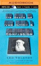 The Death of Ivan Ilyich & Confession