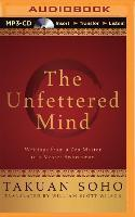 The Unfettered Mind