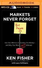 Markets Never Forget But People Do