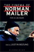 The Cinema of Norman Mailer